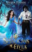 Of Shadows and Elves (Of Goblin Kings Book 2)