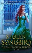 The Malediction, Tome 1 : Stolen Songbird