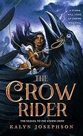 The Storm Crow, Tome 2 : The Crow Rider