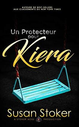 Couverture du livre : Forces très spéciales, Tome 12 : Un protecteur pour Kiera