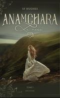 Anamchara, Tome 1 : Le Voeu