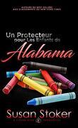 Forces très spéciales, Tome 11 : Un protecteur pour les enfants de Alabama