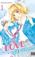 I fell in love after school, Tome 1