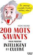 200 mots savants pour paraitre intelligent et cultivé