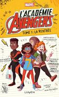 L'Académie Avengers, Tome 1 : La Rentrée