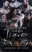 L'Agence des mères porteuses paranormale, Tome 4 : Menacée par les tigres