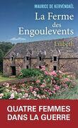 La ferme des engoulevents, tome 1 Lilibeth (1939-1942)