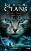 La Guerre des Clans, Cycle 6 : De l'ombre à la lumière, Tome 2 :Ombre et tonnerre