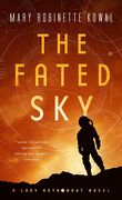 Lady Astronaute, Tome 2 : The Fated Sky