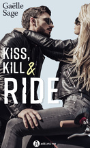 The Hell's Dog, Tome 1 : Kiss, Kill & Ride
