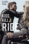 couverture The Hell's Dog, Tome 1 : Kiss, Kill & Ride