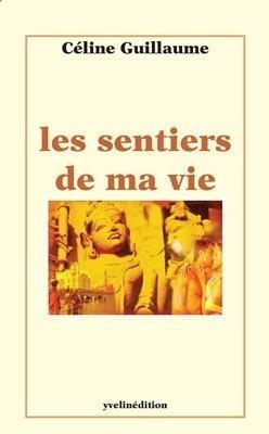 Couverture du livre : Les Sentiers de Ma Vie