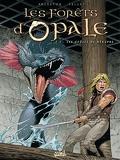 Les forêts d'Opale, Tome 4: Les geôles de nenuphe