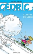 Cédric, Tome 2 : Classes de neige