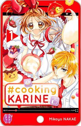 Couverture du livre : #Cooking Karine, Tome 1