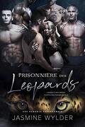 L'Agence des mères porteuses paranormale, Tome 5 : Prisonnière des léopards