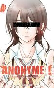 Anonyme !, Tome 4