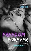 Freedom forever T3