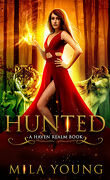 Haven Realm Chronicles, Tome 1 : Hunted