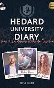 Hedard University Diary, Tome 3 : La Dernière Flèche de Cupidon