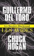 Les Dossiers Blackwood, tome 1 : Les Avides