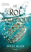 The Folk of the Air, Tome 2 : Le Roi maléfique