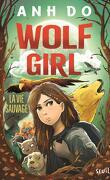 Wolf Girl, Tome 1 : La Vie sauvage