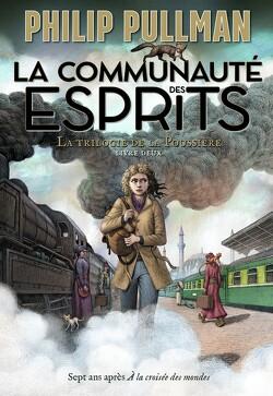 Couverture de La Trilogie de la Poussière, Tome 2 :La Communauté des esprits