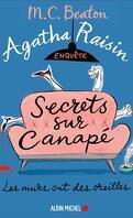 Agatha Raisin enquête, Tome 26 : Secrets sur canapé