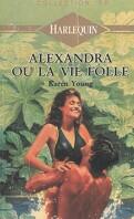 Alexandra ou la vie folle