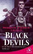 Black Devils, Tome 4.5 : Et si tout recommençait ?