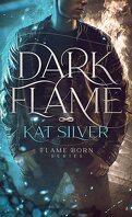Flame-Born, Tome 1 : Dark Flame