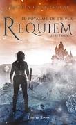 Le Royaume de l'hiver, Tome 3 : Requiem