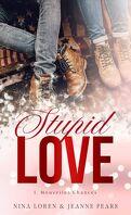 Nouvelles chances, Tome 1 : Stupid Love