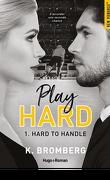 Play Hard, Tome 1 - Hard to Handle