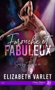 Sassy Boyz, Tome 1 : Farouche et Fabuleux