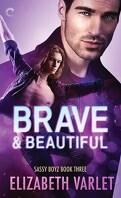 Sassy Boyz, Tome 3 : Brave & Beautiful