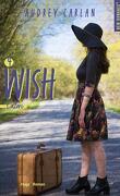 Wish, Tome 4 : Catori