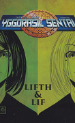 Yggdrasil Sentai, Tome 4 : Lifth & Lif
