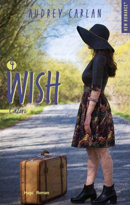 Couverture du livre : Wish, Tome 4 : Catori