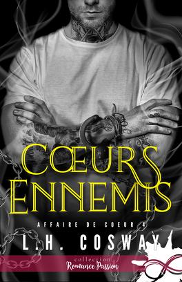 Couverture du livre : Affaire de cœur, Tome 4 : Cœurs ennemis