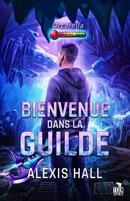 Couverture du livre : Bienvenue dans la guilde