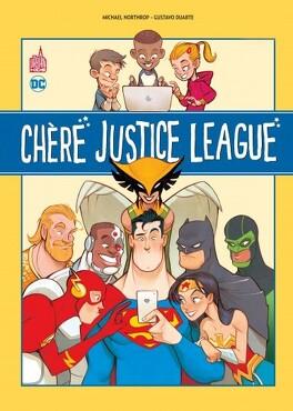Couverture du livre : Chère Justice League