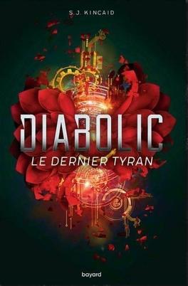 Couverture du livre : Diabolic, Tome 3 : Le Dernier Tyran