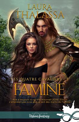 Couverture du livre : Les Quatre Cavaliers, Tome 3 : Famine