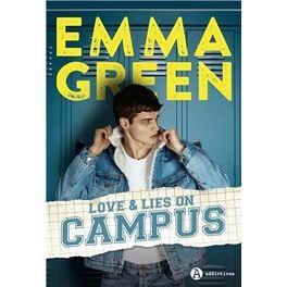 Couverture du livre : Love & lies on campus - Intégrale