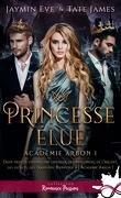 Académie Arbon, Tome 1 : Princesse élue