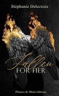 Fallen for her