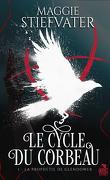 Le Cycle du corbeau, Tome 1 : La Prophétie de Glendower