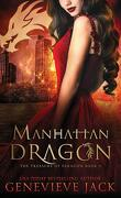 Les Dragons de Paragon, Tome 3 : Manhattan Dragon